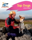 Image for Reading Planet - Top Dogs - Pink B: Rocket Phonics