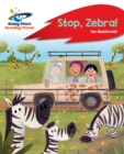 Image for Reading Planet - Stop, Zebra! - Red A: Rocket Phonics