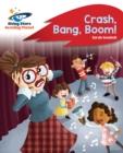 Image for Reading Planet - Crash, Bang, Boom! - Red B: Rocket Phonics