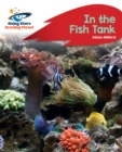 Image for Reading Planet - In the Fish Tank - Red B: Rocket Phonics