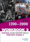 Image for Edexcel GCSE history skills for Key Stage 3Workbook 2,: 1700-2000
