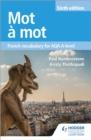Image for Mot áa mot  : French vocabulary for AQA A-level