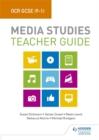 Image for OCR GCSE (9-1) media studies: Teacher guide