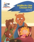 Image for Goldilocks has chicken pox
