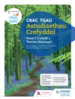 Image for CBAC TGAU Astudiaethau Crefyddol Uned 2 Crefydd a Themau Moesegol (WJEC GCSE Religious Studies: Unit 2 Religion and Ethical Themes Welsh-language edition) : Uned 2,