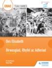 Image for Oes Elisabeth 1558-1603: Dirwasgiad, Rhyfel ac Adferiad 1930-1951