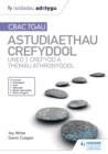 Image for CBAC TGAU astudiaethau crefyddol uned 1 crefydd a themau athronyddol
