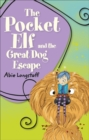 Image for The pocket elf and the great dog escape