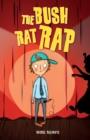 Image for The bush rat rap