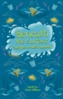 Image for Beneath the surface and other Welsh tales of mystery