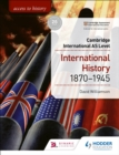 Image for Access to history for Cambridge International AS level  : international history 1870-1945