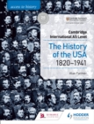 Image for Access to history for Cambridge International AS level: The history of the USA 1820-1941