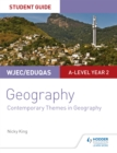Image for WJEC/Eduqas A-level geographyStudent guide 6,: Contemporary themes in geography