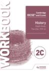 Image for Cambridge IGCSE and O Level History Workbook 2C - Depth study: The United States, 1919-41 : Workbook 2C,