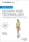 Image for AQA A-level design and technology  : fashion and textiles