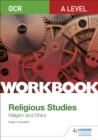 Image for OCR A level religious studies  : religion and ethics workbook