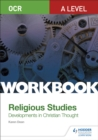 Image for OCR A level religious studies  : developments in Christian thought workbook