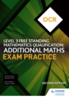 Image for OCR level 3 free standing mathematics qualification: additional maths exam practice