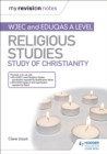 Image for WJEC and Eduqas A level religious studies.: (Study of Christianity)