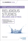 Image for WJEC and Eduqas A level religious studies: Religion and ethics