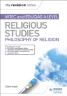 Image for WJEC and Eduqas A level religious studies: Philosophy of religion