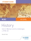 Image for WJEC AS-level history.: (Weimar and its challenges c.1918-1933) : Unit 2,