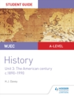 Image for WJEC A-level history.: (Student guide) : Unit 3,