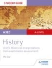Image for WJEC A-level history.: (Student guide) : Unit 5,