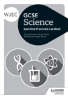 Image for WJEC GCSE science.: (Student lab book)