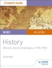 Image for WJEC AS-level historyUnit 2,: Student guide