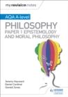 Image for AQA A-level philosophyPaper 1,: Epistemology and moral philosophy