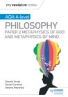 Image for AQA A-level philosophy.: (Metaphysics of God and metaphysics of mind) : Paper 2,