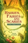 Image for Hairies, fairies and scaries: a guide to magical creatures