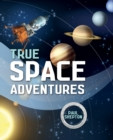 Image for True space adventures