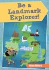 Image for Be a landmark explorer : Level 1