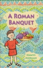 Image for A Roman banquet
