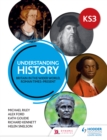 Image for Understanding history: Britain in the wider world, Roman times-present