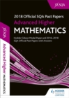 Image for Advanced Higher Mathematics 2018-19 SQA Past Papers with Answers