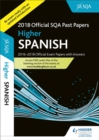 Image for Higher Spanish 2018-19 SQA Past Papers with Answers