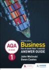 Image for AQA A-level businessYear 1 and AS,: Answer guide