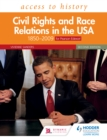 Image for Civil rights and race relations in the USA: 1850-2009 for Pearson Edexcel