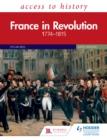 Image for France in revolution, 1774-1815