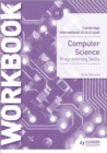 Image for Cambridge International AS & A level computer science: Programming skills workbook