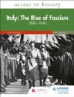 Image for Italy  : the rise of fascism, 1896-1964