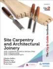 Image for The City & Guilds textbook  : site carpentry & architectural joinery for the Level 3 Apprenticeship (6571), Level 3 Advanced Technical Diploma (7906) & Level 3 Diploma (6706)