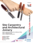 Image for The City & Guilds textbook: site carpentry & architectural joinery for the Level 3 Apprenticeship (6571), Level 3 Advanced Technical Diploma (7906) & Level 3 Diploma (6706)