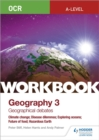 Image for OCR A-level geographyWorkbook 3,: Geographical debates :