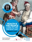 Image for Health & the people: c1000 to the present day : thematic study