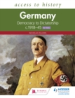 Image for Germany: Democracy and Dictatorship C.1918-1945