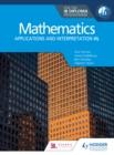 Image for Mathematics for the IB Diploma: Applications and Interpretation HL